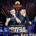 Henrique & Juliano chegam com tudo no  Villa Country
