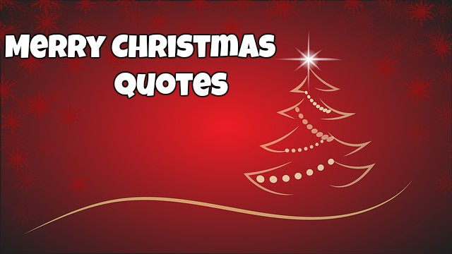 Merry Christmas Quotes - Merry Christmas Massages - Merry Christmas Poem