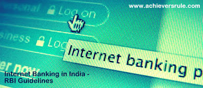 Internet Banking in India - Quick Facts for IBPS PO, IBPS CLERK, INSURANCE EXAMS, RRB EXAM, SBI PO, SBI CLERK