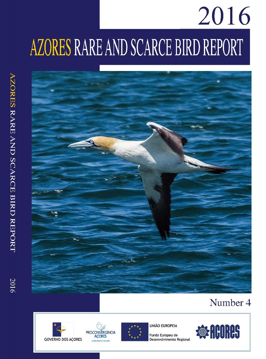 THE AZORES RARE AND SCARCE BIRD REPORT 2016