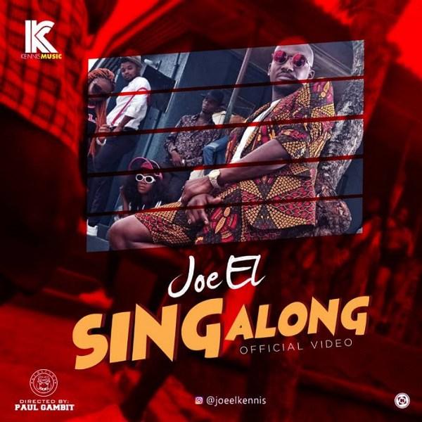 [DOWNLOAD VIDEO] : Joe El - Sing Along