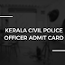 KPSC Civil Police Officer Admit Card 2018 – Kerala PSC CPO Call Letter