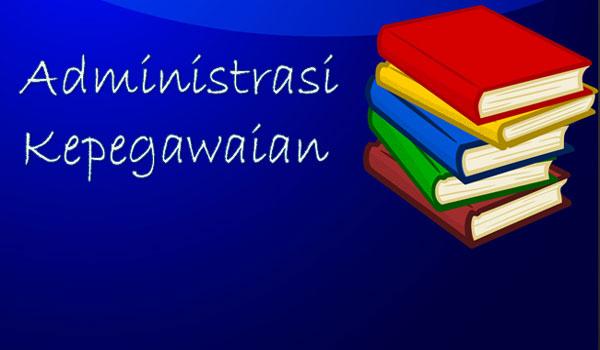 Download Administrasi Kepegawaian Sekolah Sesuai Juknis Tahun 2018