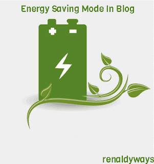 Cara Membuat Mode Energy Saving Di Blog