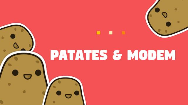 Patates ve Modem