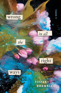 Wrong in All the Right Ways by Tiffany Brownlee