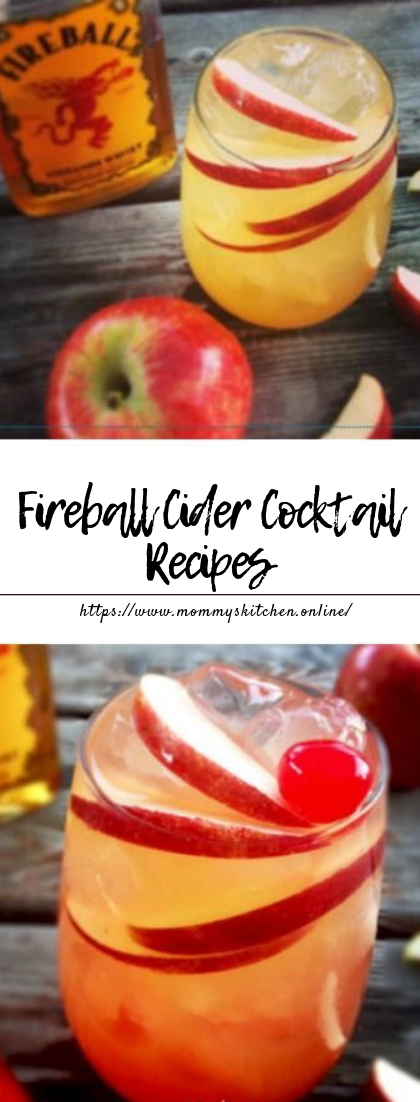 Fireball Cider Cocktail Recipes #cocktail #applefireball