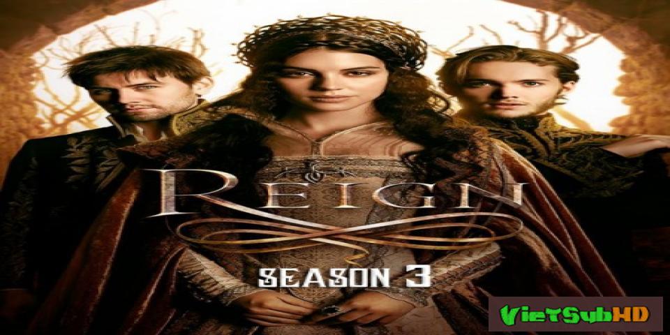 Phim Bí mật vương triều (Phần 3) Tập 6/8 VietSub HD | Reign (Season 3) 2015