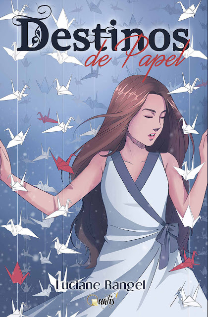 Destinos de papel - Luciane Rangel