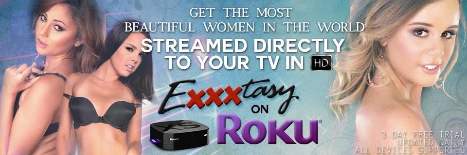 exxtasy Roku channel