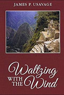 Waltzing with the Wind '- a Mystery/Suspense/Supernatural Thriller by James P. Usavage