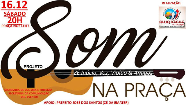 """Em Olho D'Água do Casado, primeiro dia do projeto """"Som na Praça"""" acontece neste sábado, 16"""