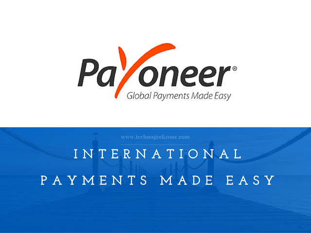 International Payments Made Easy | Payoneer Review [Free $25 Sign-up