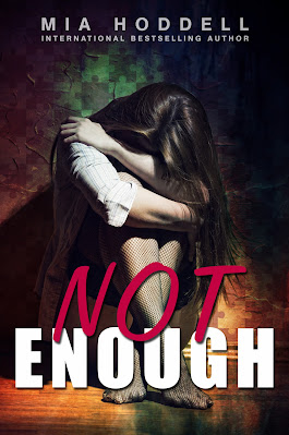 Not Enough by Mia Hoddell book cover