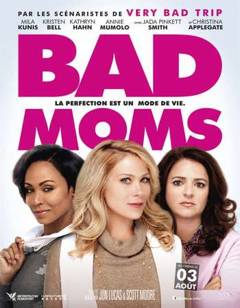 Poster Of Bad Moms 2016 English 700MB HDCAM x264 Free Download Watch Online Worldfree4u