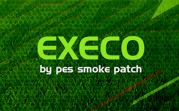 Execo Patch | PES2018 | PC | By Smoke Patch
