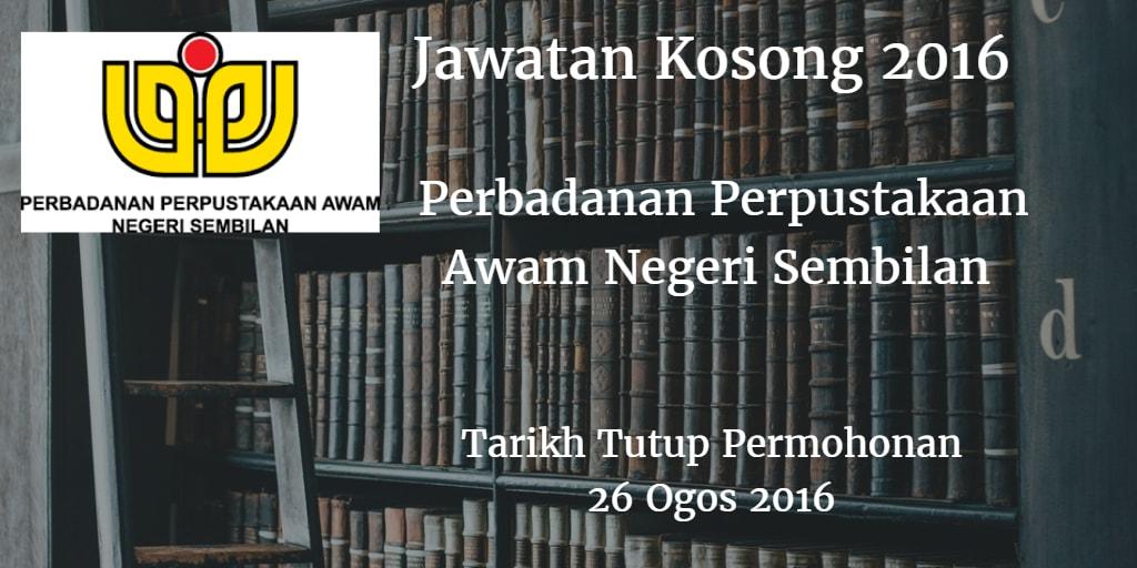 Jawatan Kosong Perbadanan Perpustakaan Awam Negeri Sembilan 26 Ogos 2016