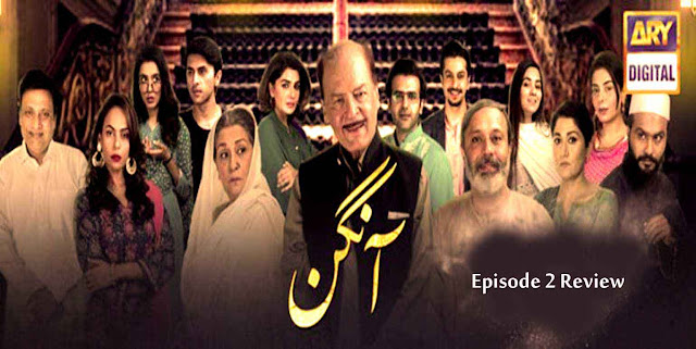 Aangan Episode 2 Review - Boomspk