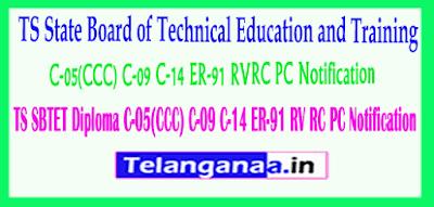 TS SBTET Diploma C-05(CCC) C-09 C-14 ER-91 RV/RC/PC Notification