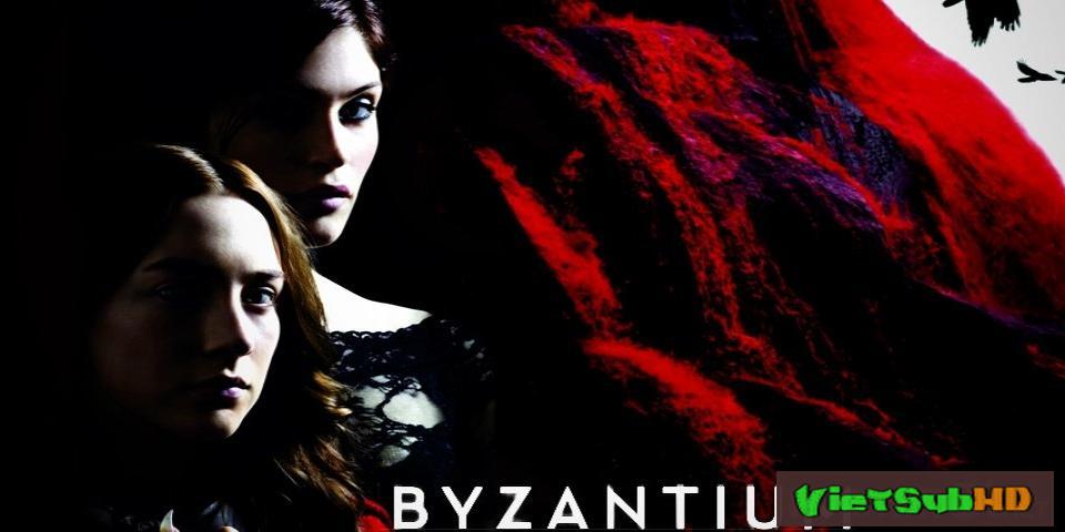 Phim Dấu Vết Ma Cà Rồng VietSub HD | Byzantium 2012