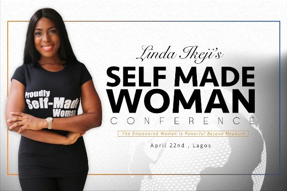 Linda Ikeji's Selfmade Woman Conference is happening on April 22nd