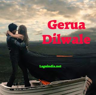 Gerua Dilwale