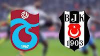 Trabzonspor vs Beşiktaş