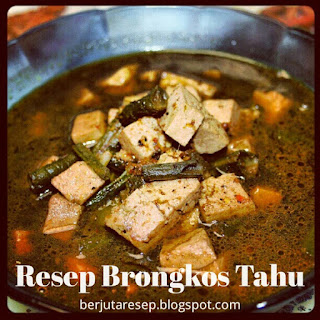 Resep Brongkos Tahu