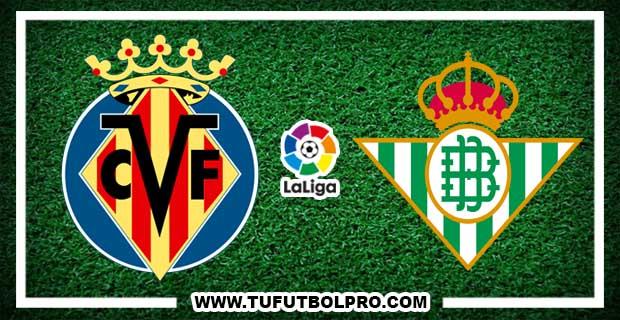 Ver Villarreal vs Betis EN VIVO Por Internet Hoy 10 de Septiembre 2017