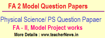 Formative 2/ FA 2 Physical Science/ PS Question Papers, Project works 8th, 9th, 10th Class Slip Test Questions 2019