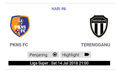 PKNS VS TERENGGANU LIVE STREAMING LIGA SUPER 14.7.2018PKNS VS TERENGGANU LIVE STREAMING LIGA SUPER 14.7.2018