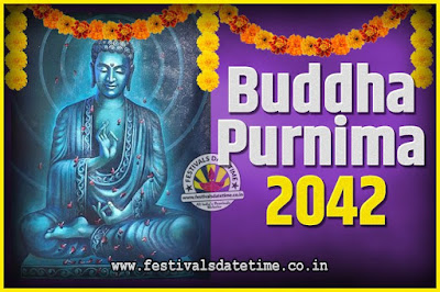 2042 Buddha Purnima Date and Time, 2042 Buddha Purnima Calendar