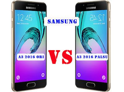 Samsung A3 2016 Asli dan Palsu