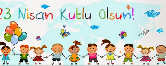 Happy 23rd April National Sovereignty and Children's Day!