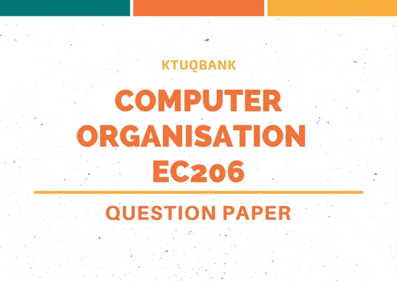 Computer Organisation (EC) | EC206 | Question Papers (2015 batch)