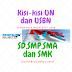 Kisi Kisi UN dan USBN SD,SMP,SMA,SMK 2018