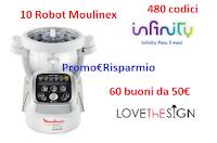 Logo Regina ''Scegli quanto basta'' e vinci gratis buoni LoveThEsign, Robot Moulinex e Infinity Pass e non solo!