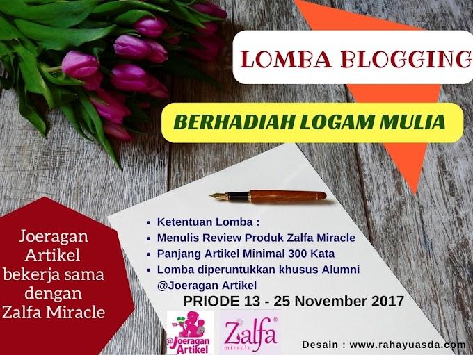 "LOMBA BLOGGING ""ZALFA MIRACLE"" BERHADIAH LOGAM MULIA"