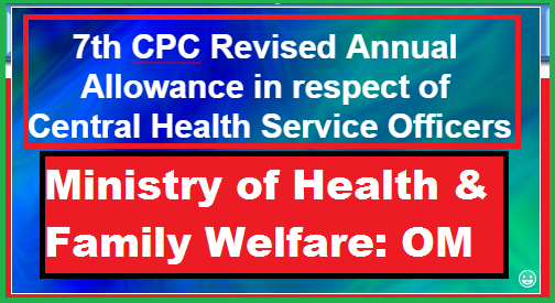 7th-cpc-revised-annual-allowance-in-chs-paramnews