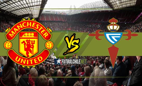 Manchester United vs Celta de Vigo,
