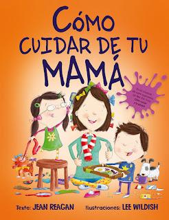 album ilustrado, picarona, ediciones obelisco, Cómo cuidar de tu mamá, jean reagan, que estás leyendo,