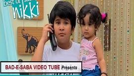 BAD-E-SABA Presents - Best Of Luck Nikki Season 1 Episode 23