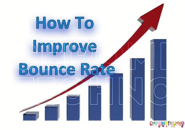 How To Decrease The Bounce Rate: 5 Advance techniques   ChromeTechno