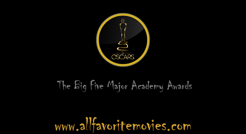 the-big-five-major-oscar-academy-awards
