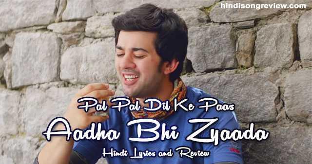 Aadha Bhi Zyaada (Hansraj Raghuwanshi)