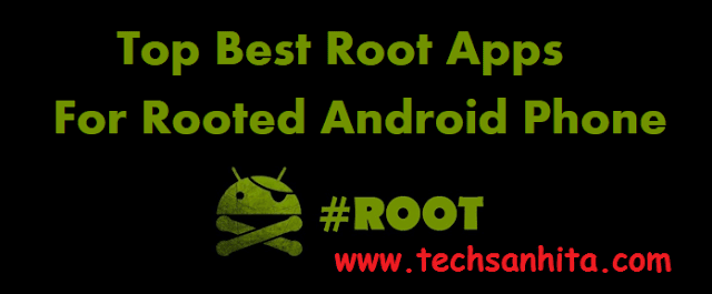 Top Best Root Apps For Android Mobile 2017