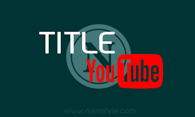 tim hieu ve title tieu de youtube