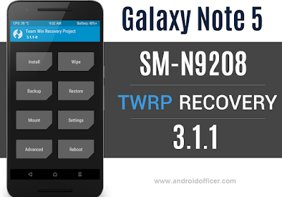 TWRP Recovery for Galaxy Note 5 Duos SM-N9208