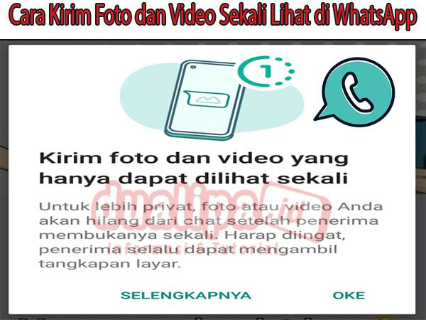 Cara Kirim Foto dan Video Sekali Lihat di WhatsApp