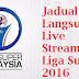 Jadual Siaran Langsung Liga Super Malaysia 2016